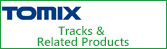 TOMIX Tracks & Related Products