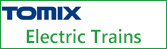 TOMIX Electric Trains