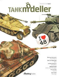 Tank Modeler Vol. 1-I Love 48 - `How to Finish a 1/48 Scale Tank` (Book)