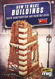 How To Make Buildings. Basic Construction And Painting Guide (English) (Book)