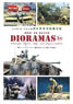 How to Build Dioramas 2nd Edition (Book)