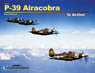 US Army P-39 Airacobra In Action (Soft Cover) (Book)